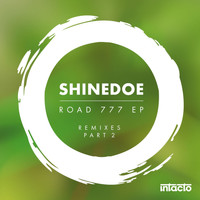 Shinedoe - Road 777 EP Remixes Part 2