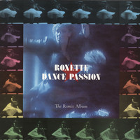 Roxette - Dance Passion - The Remix Album