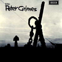 Sir Peter Pears / Claire Watson / Orchestra of the Royal Opera House, Covent Garden / Benjamin Britten - Britten: Peter Grimes