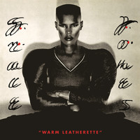 Grace Jones - Warm Leatherette (Explicit)