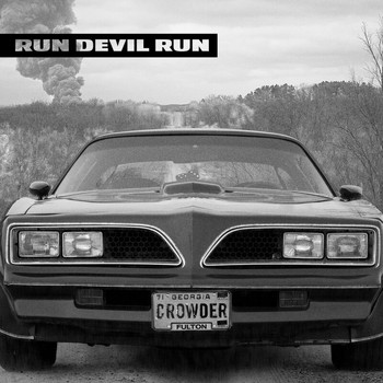 Crowder - Run Devil Run