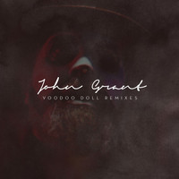 John Grant - Voodoo Doll (Remixes)