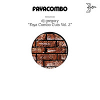 DJ Gregory - Faya Combo Cuts, Vol.2