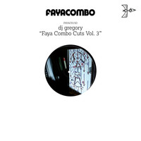 DJ Gregory - Faya Combo Cuts, Vol.3