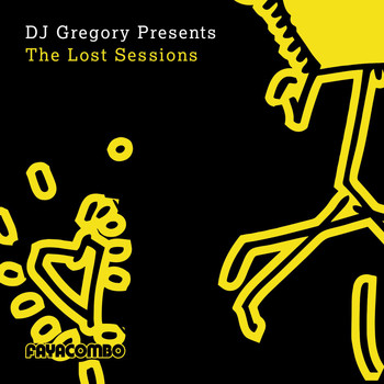 DJ Gregory - DJ Gregory Presents the Lost Sessions