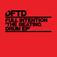 Full Intention - The Beating Drum EP