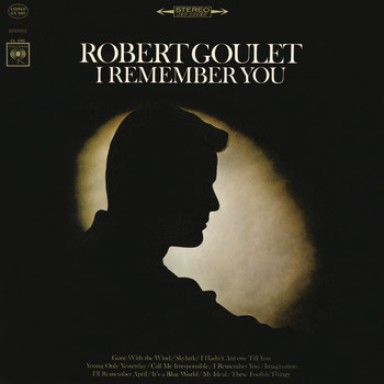 Robert Goulet - I Remember You
