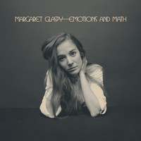 Margaret Glaspy - Emotions and Math (Explicit)