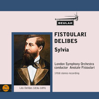 London Symphony Orchestra - Fistoulari Conducts Delibes Sylvia