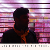 Jamie Isaac - Find the Words