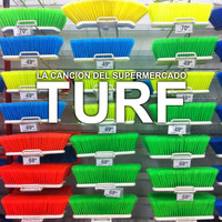 Turf - La Canción del Supermercado - Single