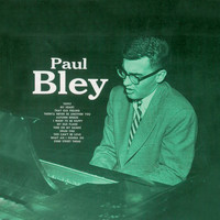 Paul Bley - Paul Bley (Remastered)