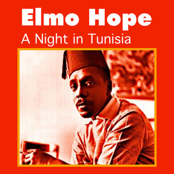 Elmo Hope - A Night in Tunisia