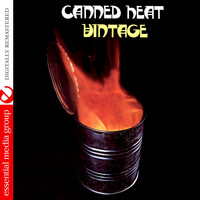 Canned Heat - Vintage (Digitally Remastered)