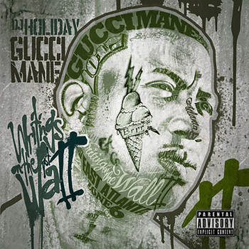 Gucci Mane - Writings on the Wall 2 (Explicit)
