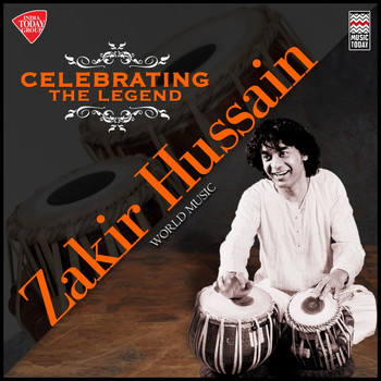 Zakir Hussain - Celebrating the Legend - Zakir Hussain