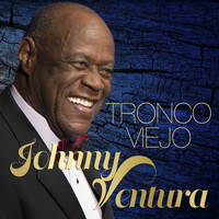 Johnny Ventura - Tronco Viejo