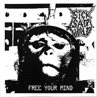Sick Sad World - Free Your Mind (Explicit)