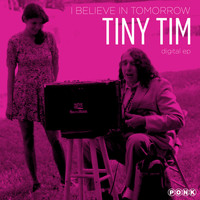 Tiny Tim - I Believe in Tomorrow EP