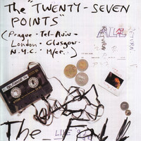 The Fall - The Twenty-Seven Points (Explicit)