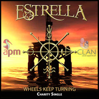 Estrella - Wheels Keep Turning