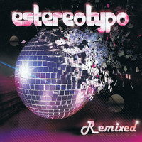 Estereotypo - Remixed