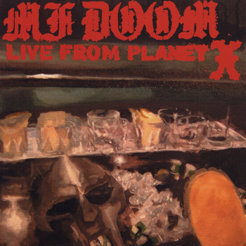 MF Doom - Live from Planet X (Explicit)