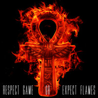 Casual - Respect Game or Expect Flames (Explicit)