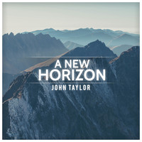 John Taylor - A New Horizon