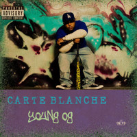 Carte Blanche - Young Og (feat. Noni Antonio) - Single (Explicit)