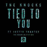 The Knocks - Tied To You (feat. Justin Tranter) [The Knocks 55.5 VIP Mix]