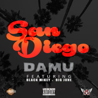 Damu - San Diego (feat. Black Mikey & Big June) - Single (Explicit)