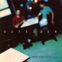 Outsider - Groove Along Quietly, Vol. 1