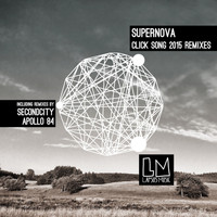 Supernova - Click Song 2015 the Remixes