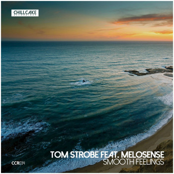 Tom Strobe - Smooth Feelings (feat. Melosense)