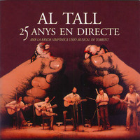 Al Tall - 25 Anys en Directe (Bonus Version)