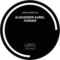 Alexander Aurel - Pusher