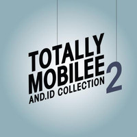 And.Id - Totally Mobilee - And.Id Collection, Vol. 2