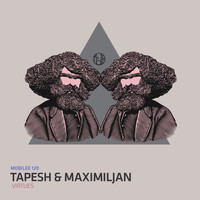 Tapesh & Maximiljan - Virtues