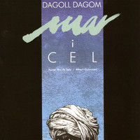 Dagoll Dagom - Mar I Cel (Original Off-Broadway Cast)