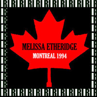 Melissa Etheridge - Montreal, Canada, March 3rd, 1994 (Remastered, Live On Broadcasting)