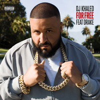 DJ Khaled - For Free (Explicit)