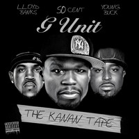 G-Unit - The Kanan Tape