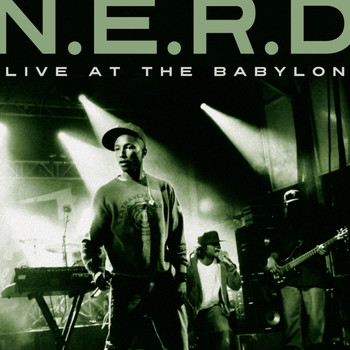 N.E.R.D - Live at The Babylon