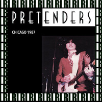 Pretenders - U.I.C. Pavillion, Chicago, March 24th, 1987 (Remastered, Live On Broadcasting)