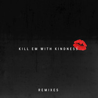 Selena Gomez - Kill Em With Kindness (Remixes)