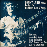 Denny Laine - Denny Laine Sings the Hits of the Moody Blues and Wings