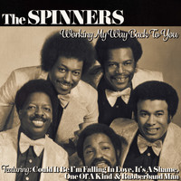 The Spinners - Working My Way Back to Yo