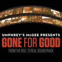 "Umphrey's McGee - Gone for Good (From ""Reel to Real"")"