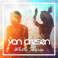 Van Dresen - White Shores
